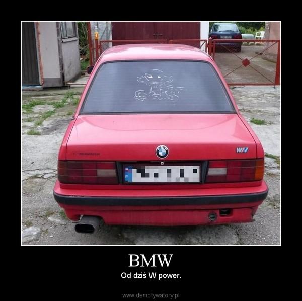 BMW – Od dziś W power.