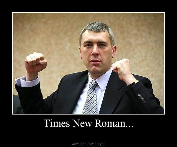 Times New Roman... –