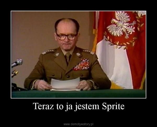 Teraz to ja jestem Sprite –