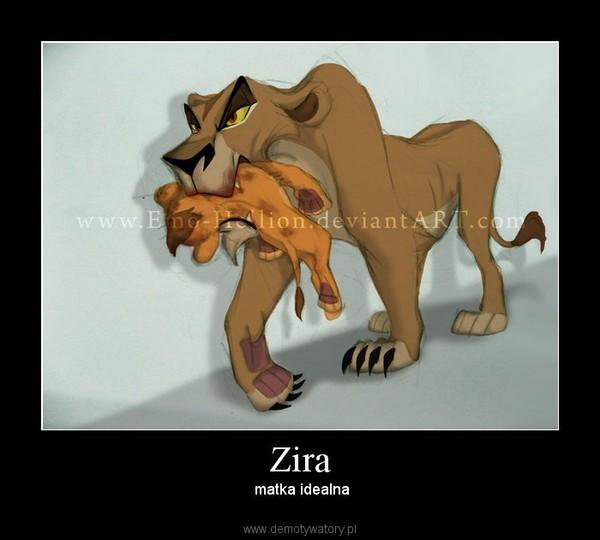 Zira –  matka idealna