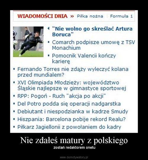 Nie zdałeś matury z polskiego