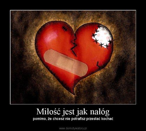Miłość jest jak nałóg