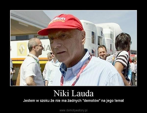 """Niki Lauda –  Jestem w szoku że nie ma żadnych """"demotów"""" na jego temat"""