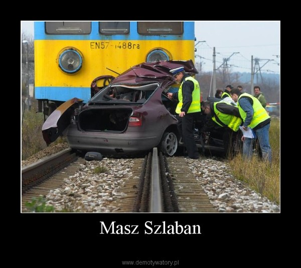 Masz Szlaban –