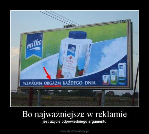 Bo najważniejsze w reklamie
