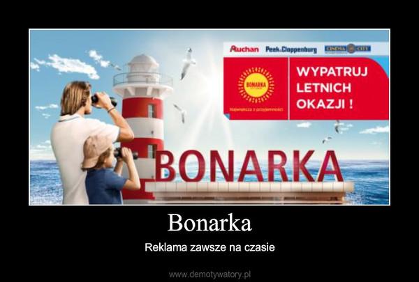 Bonarka – Reklama zawsze na czasie