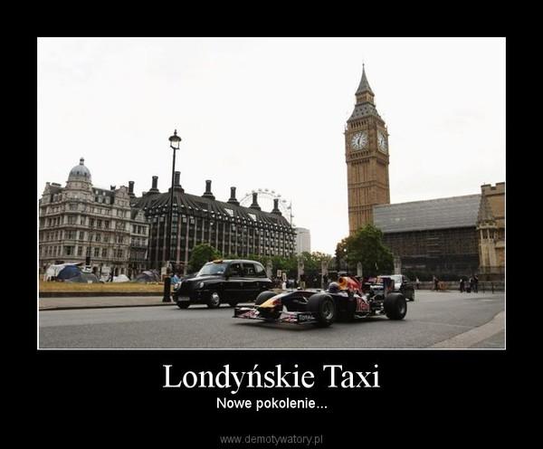 Londyńskie Taxi – Nowe pokolenie...