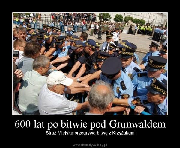 600 lat po bitwie pod Grunwaldem –  Straż Miejska przegrywa bitwę z Krzyżakami