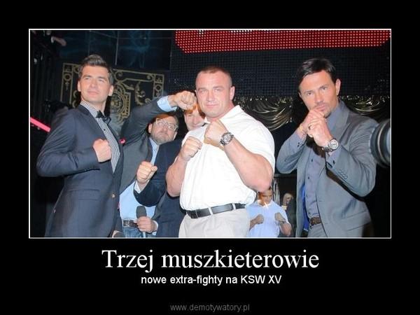 Trzej muszkieterowie –  nowe extra-fighty na KSW XV