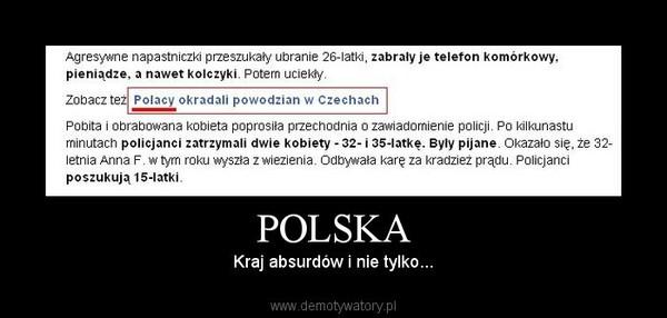 POLSKA – Kraj absurdów i nie tylko...