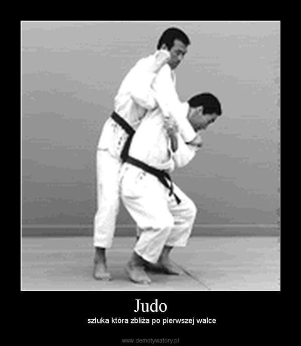 Judo –  sztuka która zbliża po pierwszej walce