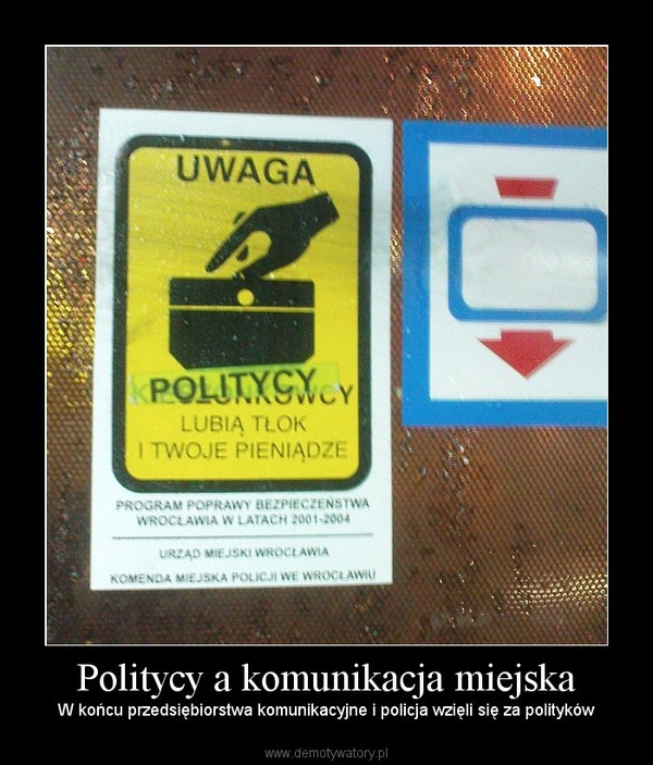 Politycy a komunikacja miejska – W końcu przedsiębiorstwa komunikacyjne i policja wzięli się za polityków