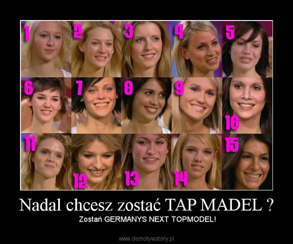 Nadal chcesz zostać TAP MADEL ? –  Zostań GERMANYS NEXT TOPMODEL!