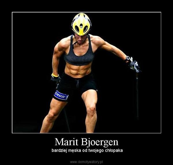 Marit Bjoergen – bardziej męska od twojego chłopaka