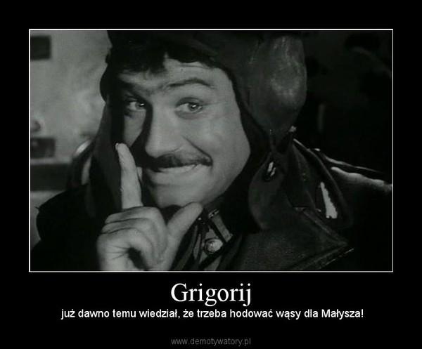 Grigorij – już dawno temu wiedział, że trzeba hodować wąsy dla Małysza!