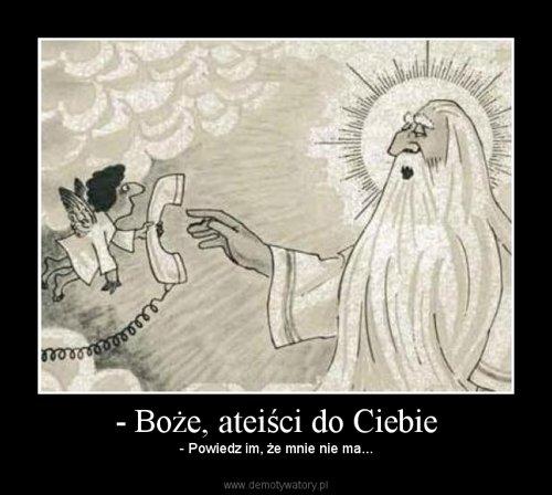 - Boże, ateiści do Ciebie