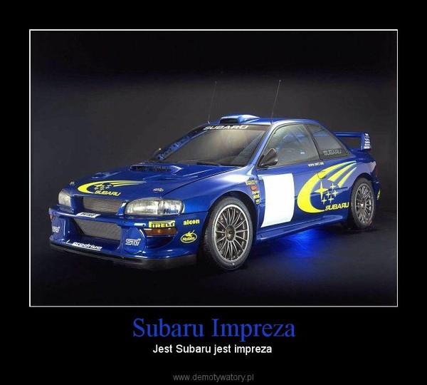Subaru Impreza – Jest Subaru jest impreza