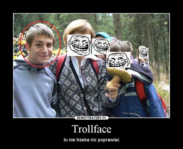 Trollface – tu nie trzeba nic poprawiać