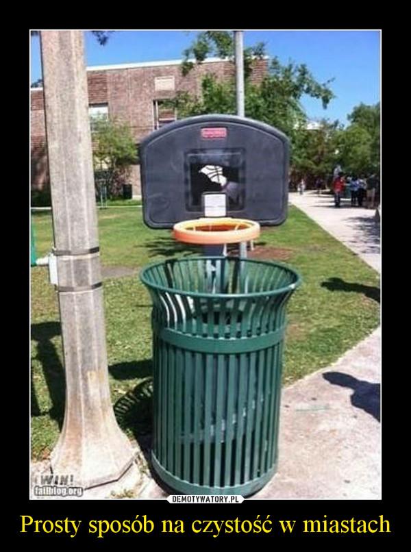 Prosty sposób na czystość w miastach –