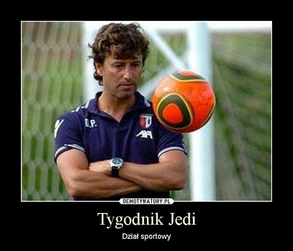 Tygodnik Jedi – Dział sportowy