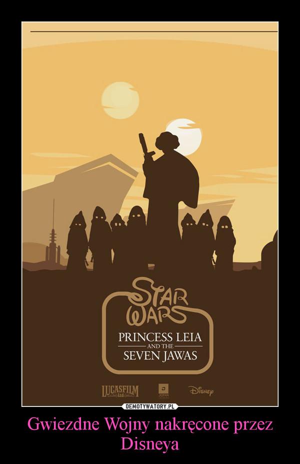 Gwiezdne Wojny nakręcone przez Disneya –
