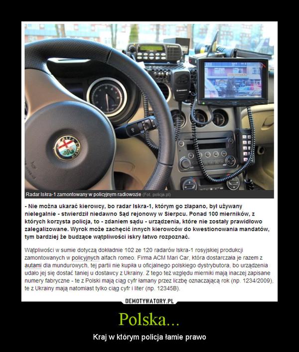 Polska... – Kraj w którym policja łamie prawo