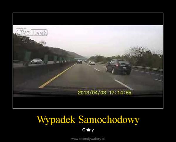 Wypadek Samochodowy – Chiny