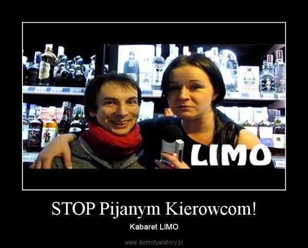 STOP Pijanym Kierowcom! – Kabaret LIMO