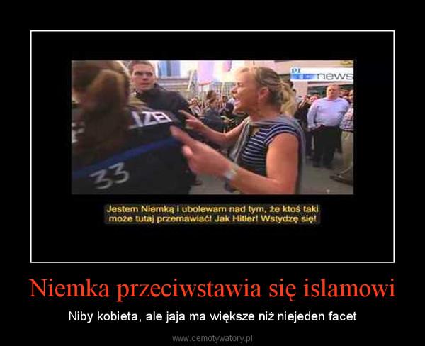 Niemka przeciwstawia się islamowi – Niby kobieta, ale jaja ma większe niż niejeden facet
