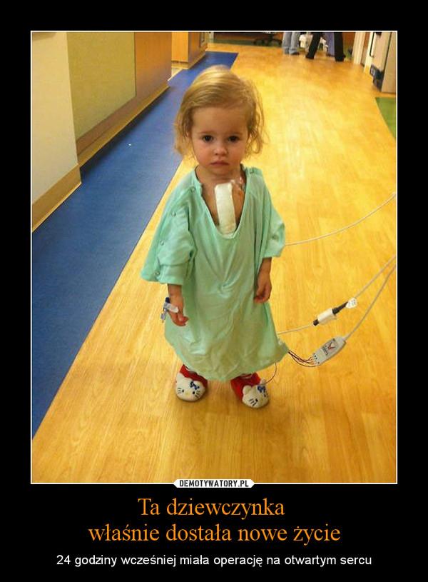Ta dziewczynka właśnie dostała nowe życie – 24 godziny wcześniej miała operację na otwartym sercu