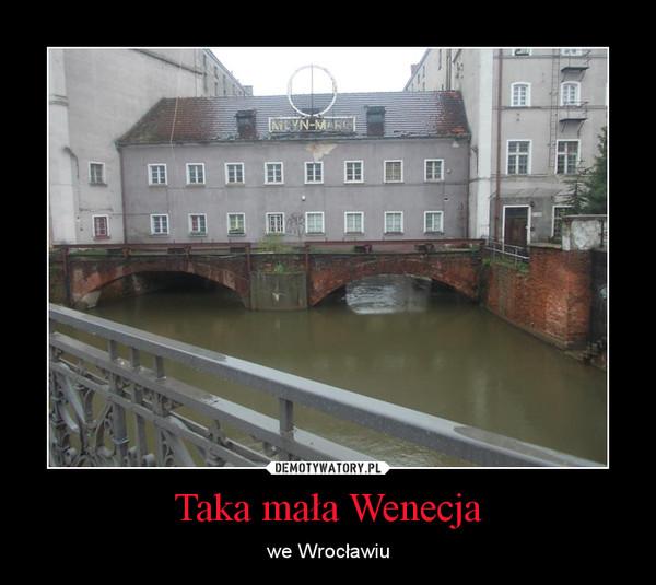 Taka mała Wenecja – we Wrocławiu