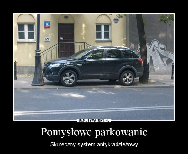 Pomysłowe parkowanie – Skuteczny system antykradzieżowy