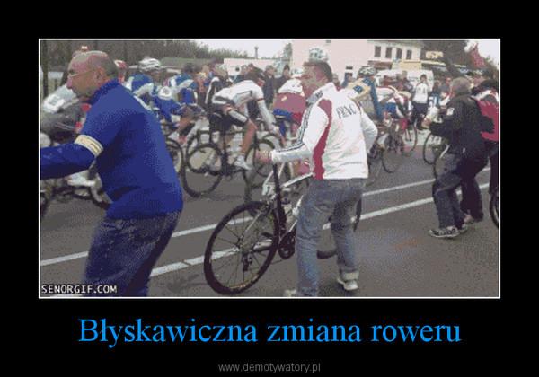Błyskawiczna zmiana roweru –