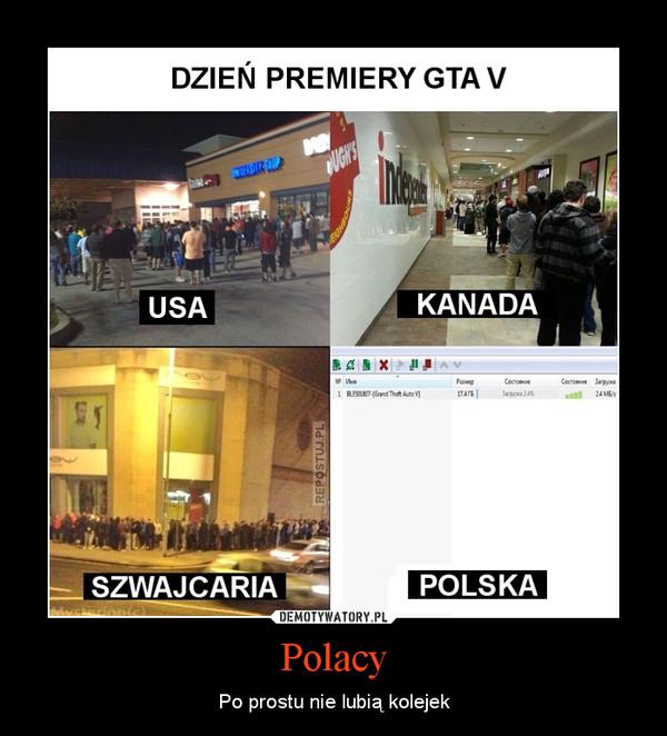 Polacy – Po prostu nie lubią kolejek