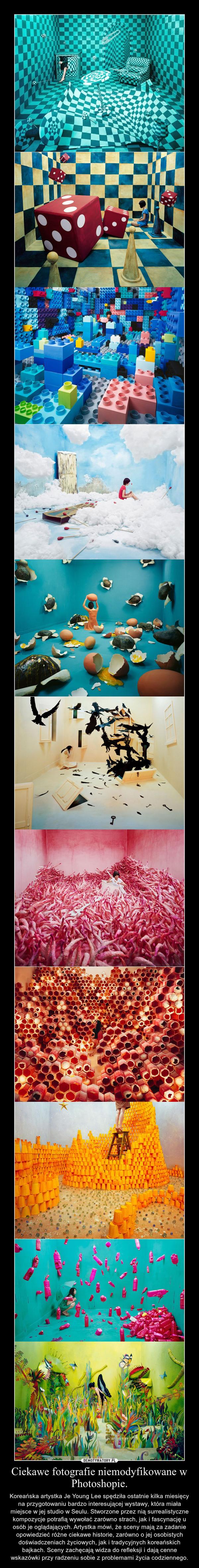 Ciekawe fotografie niemodyfikowane w Photoshopie. – Koreańska artystka Je Young Lee spędziła ostatnie kilka miesięcy na przygotowaniu bardzo interesującej wystawy, która miała miejsce w jej studio w Seulu. Stworzone przez nią surrealistyczne kompozycje potrafią wywołać zarówno strach, jak i fascynację u osób je oglądających. Artystka mówi, że sceny mają za zadanie opowiedzieć różne ciekawe historie, zarówno o jej osobistych doświadczeniach życiowych, jak i tradycyjnych koreańskich bajkach. Sceny zachęcają widza do refleksji i dają cenne wskazówki przy radzeniu sobie z problemami życia codziennego.