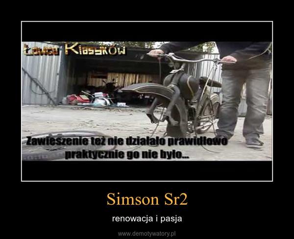Simson Sr2 – renowacja i pasja