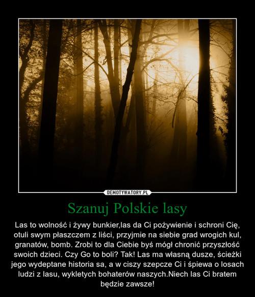 Szanuj Polskie lasy