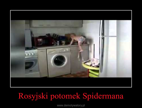 Rosyjski potomek Spidermana –