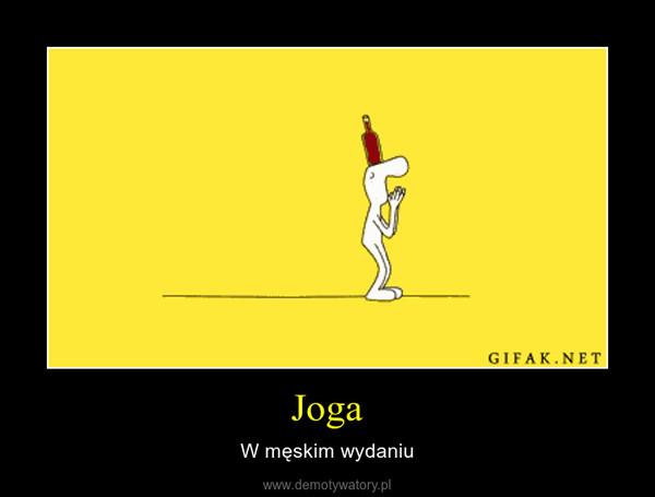 Joga – W męskim wydaniu