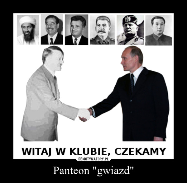 "Panteon ""gwiazd"" –"