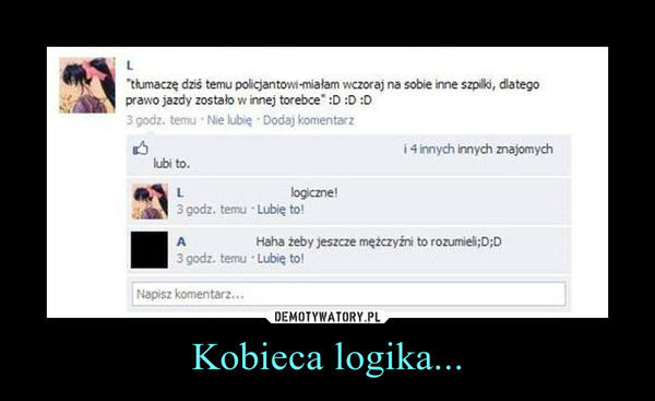 Kobieca logika... –