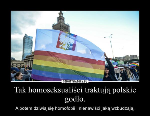 Tak homoseksualiści traktują polskie godło. – A potem dziwią się homofobii i nienawiści jaką wzbudzają.