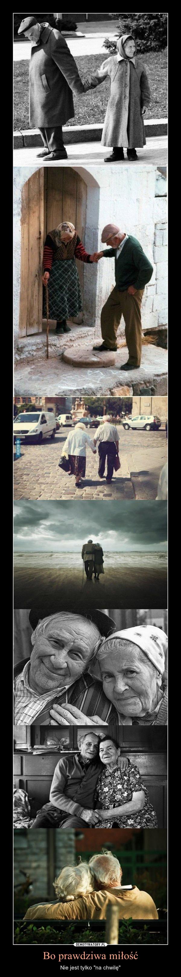 """Bo prawdziwa miłość – Nie jest tylko """"na chwilę"""""""