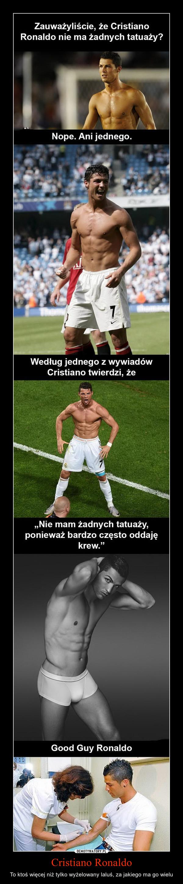 Cristiano Ronaldo – To ktoś więcej niż tylko wyżelowany laluś, za jakiego ma go wielu