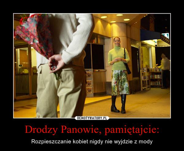 Drodzy Panowie, pamiętajcie: – Rozpieszczanie kobiet nigdy nie wyjdzie z mody