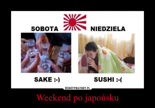 Weekend po japońsku –