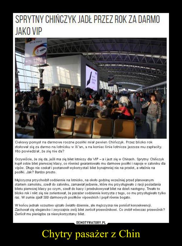 Chytry pasażer z Chin –