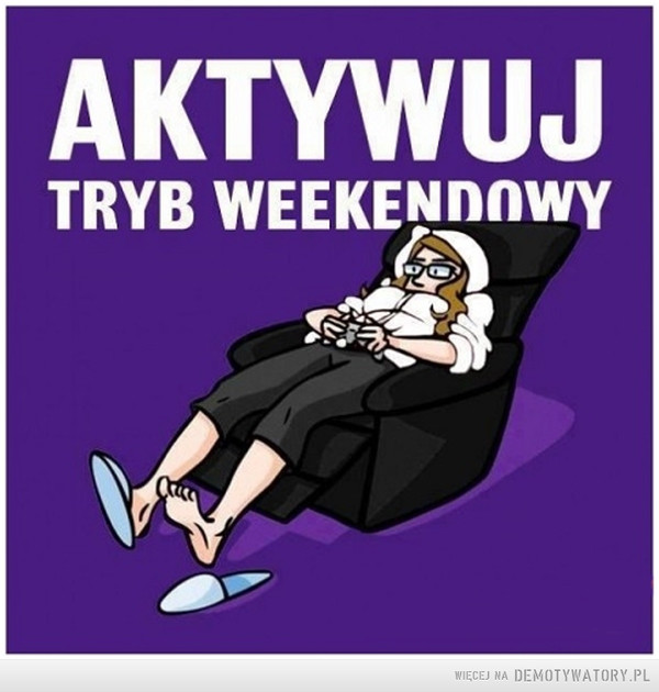 Tryb weekendowy –