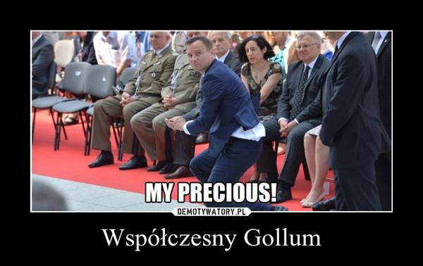 Współczesny Gollum –