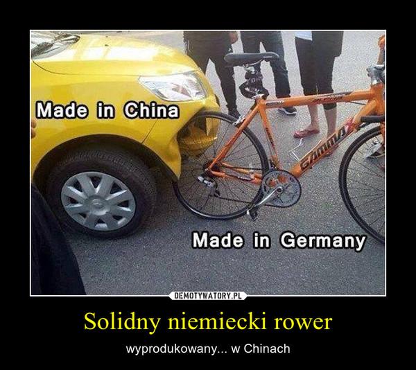 Solidny niemiecki rower – wyprodukowany... w Chinach